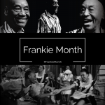 The World Celebrates Frankie Month 2016!