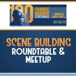 Scene Building Roundtable & Meetup
