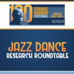 Jazz Dance Research Roundtable